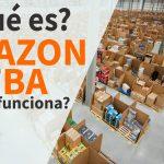 Qué es Amazon FBA y Cómo Funciona?