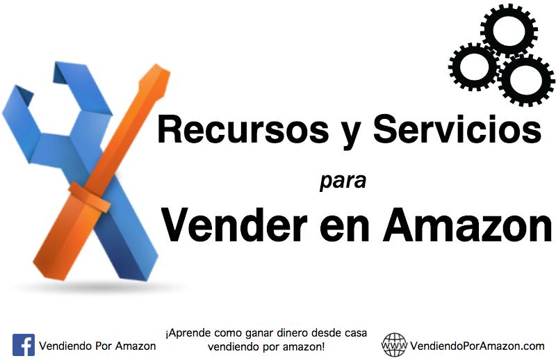 Recursos y Servicios para Vender en Amazon