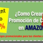 Cómo Crear una Promoción de Cupones en Amazon